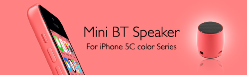 Mini BT Speaker for iPhone 5C color series