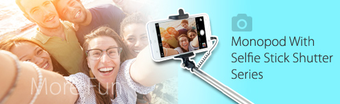 Monopod With Selfie Stick Shutter series